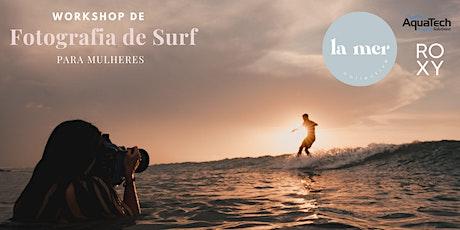 Workshop de Fotografia de Surf ingressos
