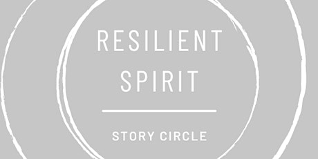 Resilient Spirit Story Circle tickets