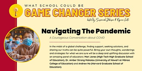 Navigating The Pandemic: A Courageous Conversation about COVID tickets