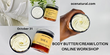Body Butter/Cream/Lotion Online Workshop - Make Natural Skincare tickets