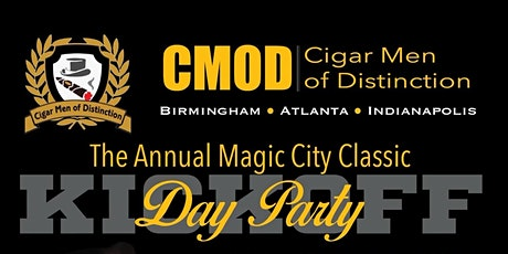Cigar Men Of Distinction (The Annual Magic City Classic Day Party) tickets