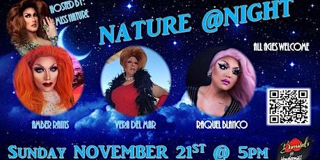 Nature at Night - November 21st - GIVING EDITION tickets