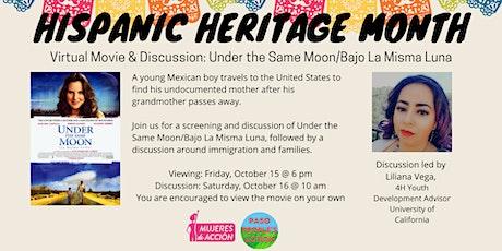 Virtual Movie & Discussion: Under the Same Moon/Bajo La Misma Luna entradas