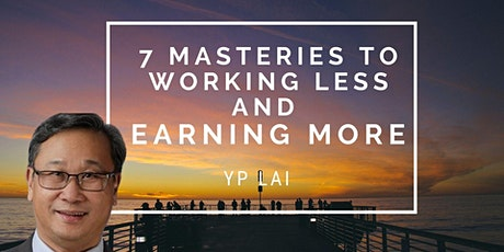 7 Masteries to Working Less & Earning More Webinar tickets