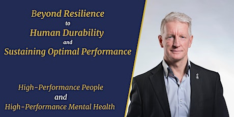 Beyond Resilience to Human Durability and Sustaining Optimal Performance tickets