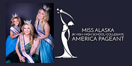 Miss Alaska Elementary, Jr. High, High School, and Collegiate Pageant tickets