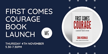 First Comes Courage Book and  McDonald Inc. Launch tickets