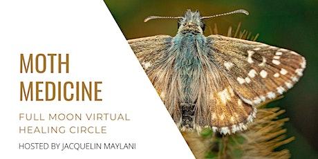 Moth Medicine Oct Full Moon Healing Circle tickets