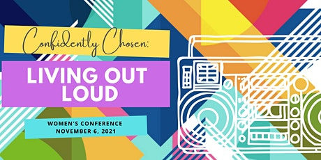 Confidently Chosen Conference 2021 tickets