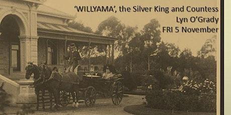 WILLYAMA - THE SILVER KING & COUNTESS - LYN O'GRADY tickets