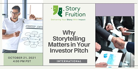Improve Your Investor Pitch Using Storytelling   (International Event) tickets