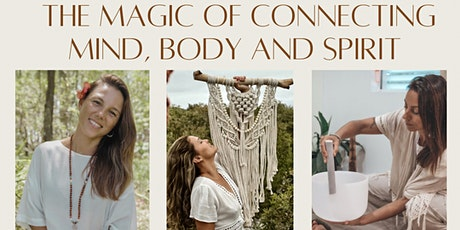 Workshop the Magic of Connecting Mind, Body and Spirit tickets