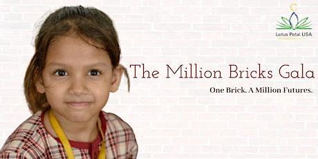 The Million Bricks Gala -Help raise funds as every child deserves a school tickets