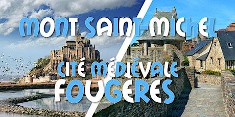Weekend Mont Saint-Michel & Le Mans & Cité Médiévale Fougères - 20-21/11 billets