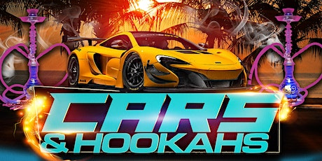 Cars And Hookahs The Show tickets