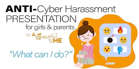 Anti-Cyber Harassment Presentation tickets