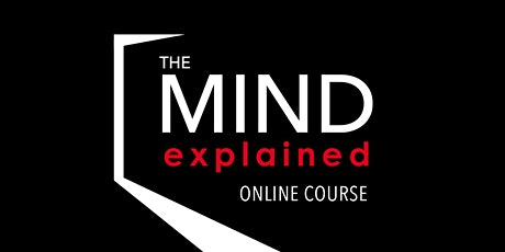 THE REACTIVE MIND - A SOURCE OF UNWANTED BEHAVIOUR & EMOTIONS tickets