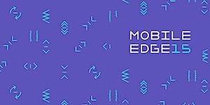 MOBILE EDGE'15 - Developer's Day