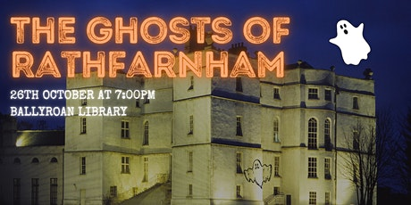 The Ghosts of Rathfarnham: a local history talk with Tony Duffy tickets