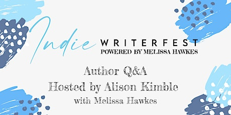 Author Q&A Hosted by Alison Kimble with Melissa Hawkes tickets
