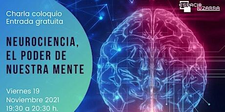 Neurociencia, el poder de nuestra mente entradas