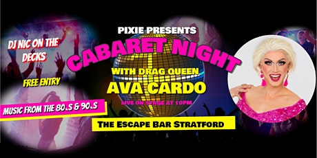 Pixie Presents Cabaret At The Escape Bar (Stratford) tickets