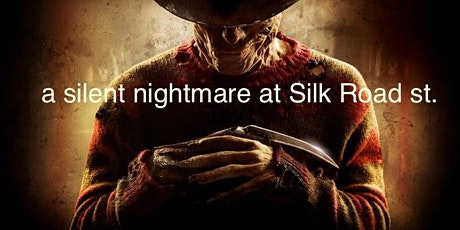 a silent nightmare at Silk Road st  tickets