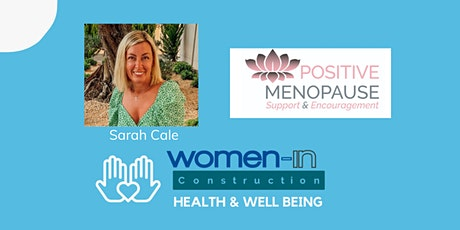 Women In Construction - Navigating the Menopause by Positive Menopause tickets