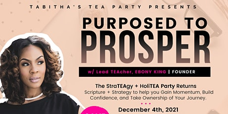 ATL HoliTEA Party: Purposed to Prosper tickets