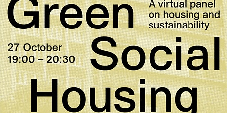 Green Social Housing: A Virtual Panel on  Housing and Sustainability tickets