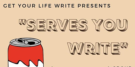 Get Your Life Write Presents: Serves YOU Write tickets