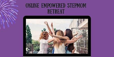 The Online Empowered Stepmom Retreat Tickets