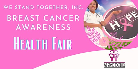 We Stand Together, Inc. Breast Cancer Community Health Fair tickets
