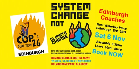 Edinburgh Coach Tickets for the Glasgow March for Climate Justice Sat 6 Nov tickets