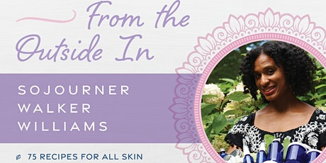 """Virtual Book Launch Celebration for """"Natural Beauty from the Outside In"""" tickets"""