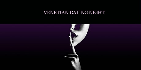 Venetian Dating Night with Paola Bruna tickets