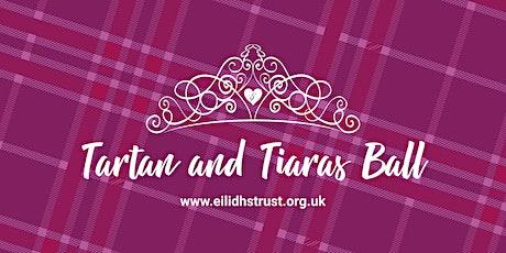 Eilidh's Trust Tartan & Tiaras Ball 2022 tickets