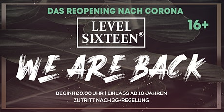 16+ LEVEL SIXTEEN | Würzburg Tickets