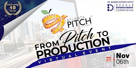 Atlanta Pitch Summit:PITCH Your TV/Film Project to Networks, Studios, Execs tickets