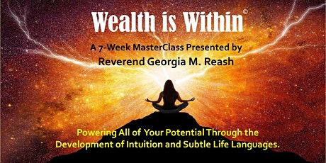 WEALTH IS WITHIN - Fall Session 7 Weeks:  INTUITION tickets