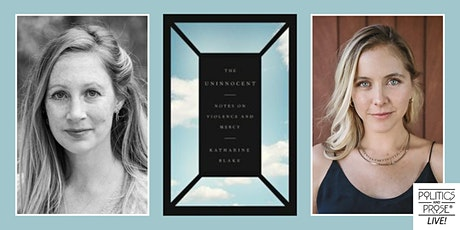 P&P Live! Katharine Blake | THE UNINNOCENT - with Stephanie Danler tickets