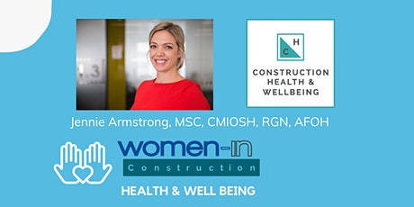 Women in Construction - Health and wellbeing strategies for construction tickets
