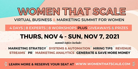 Women That Scale: Business and Marketing Virtual Summit tickets