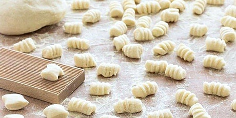 """""""The Art of Pasta Making""""- Gnocchi 101 tickets"""