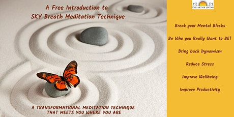 Experience the Freedom - Introduction to  SKY Breath Meditation tickets