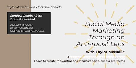Social Media Marketing Through an Anti-racist Lens tickets