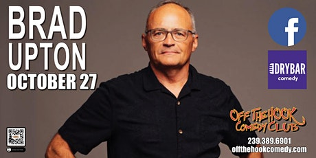 Comedian Brad Upton Live in Naples, Florida! tickets