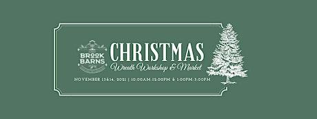 Christmas  Wreath Workshop & Market tickets