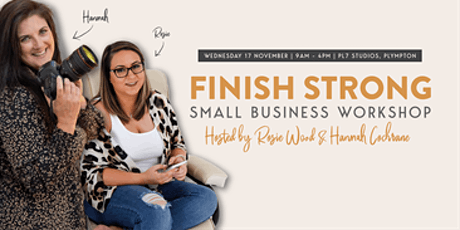 Finish STRONG  Business Workshop for Females tickets