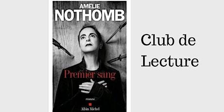 Club de Lecture: Premier Sang  d'Amélie Nothomb entradas